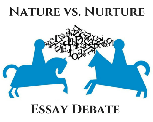 3 Great Resources for a Nature Vs. Nurture Essay Debate