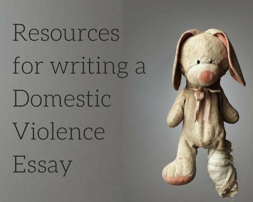 Excellent Resources for Writing a Domestic Violence Essay