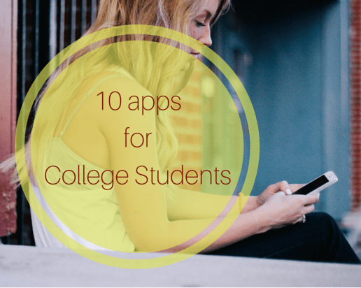 Top 10 Apps for College Students