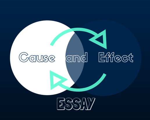 5 Steps for your Best Cause and Effect Essay