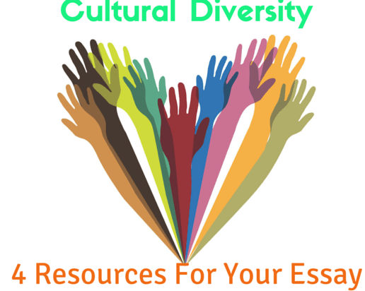 4 Great Resources for Writing a Cultural Diversity Essay