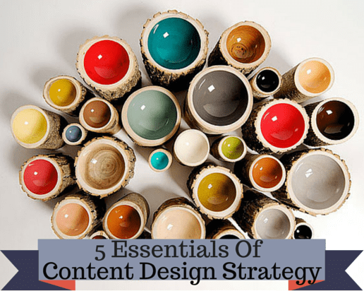 5 Essential Things to Keep in Mind When Designing Content Strategy