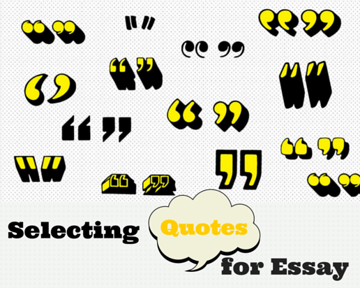 How to Select Quotes for an Essay