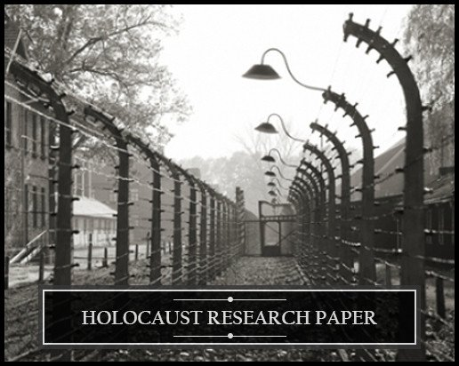Potential Topics for a Holocaust Research Paper