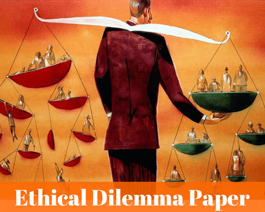 The Ethical Dilemma Paper